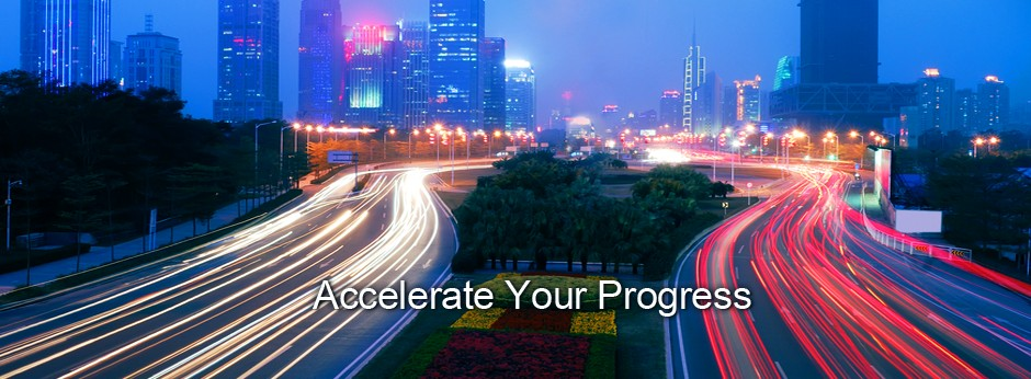 Accelerate Your Progress
